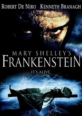 Mary Shelley's Frankenstein (1994) Rejected by society, a creature (Robert De Niro) comprised of criminals' corpses and the brilliant brain of Dr. M. Waldman (John Cleese) plots revenge against his creator: the death-obsessed Dr. Viktor Frankenstein (Kenneth Branagh). Tom Hulce, Helena Bonham Carter, Aidan Quinn and Ian Holm also star in Branagh's Oscar-nominated (Best Makeup), ambitious adaptation of this classic horror story set in the early 19th century.