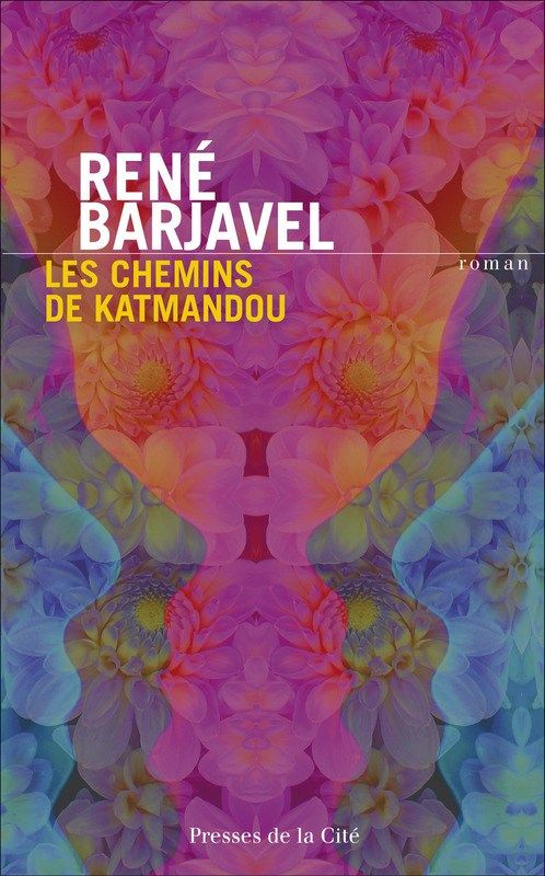 Barjavel / sur les chemins de Katmandou / résumé / bookin / citation