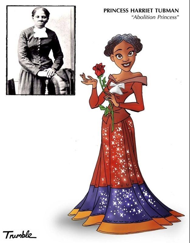 Harriet Tubman / If Rosa Parks And Hillary Clinton Were Disney Princesses via Artist David Trumble (via BuzzFeed)