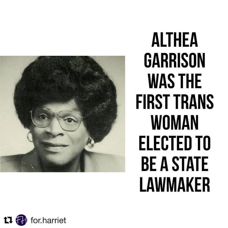 Althea Garrison was elected to the Massachusetts House of Representatives in 1992. She served one term. Garrison was not out as a trans woman at the time of her election.