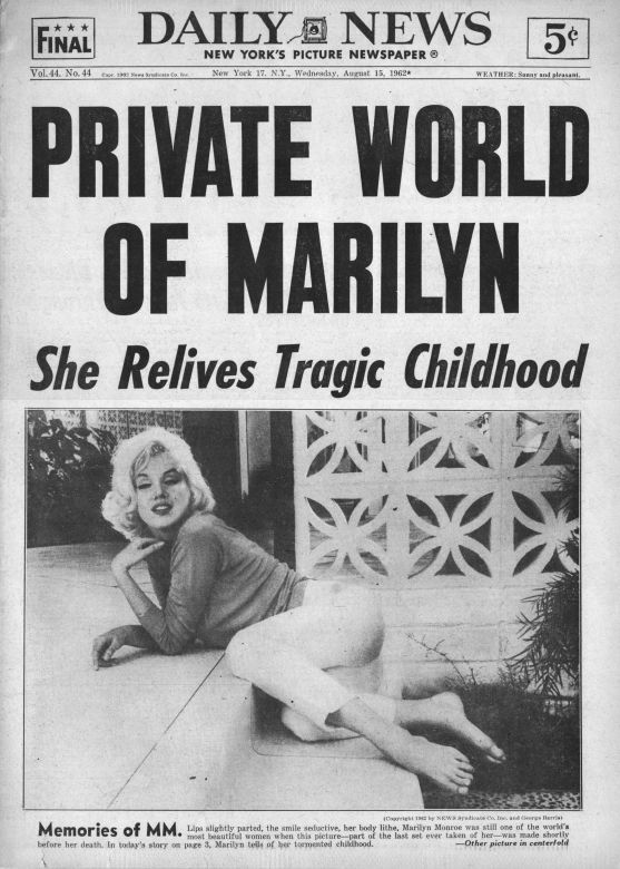 Marilyn Monroe on the cover of New York's 'Daily News' newspaper, August 15th 1962 - 'Private World of Marilyn: She Relives Tragic Childhood'.