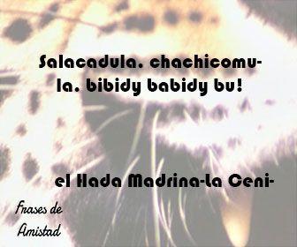 Frases de amistad disney de el Hada Madrina-La Cenicienta