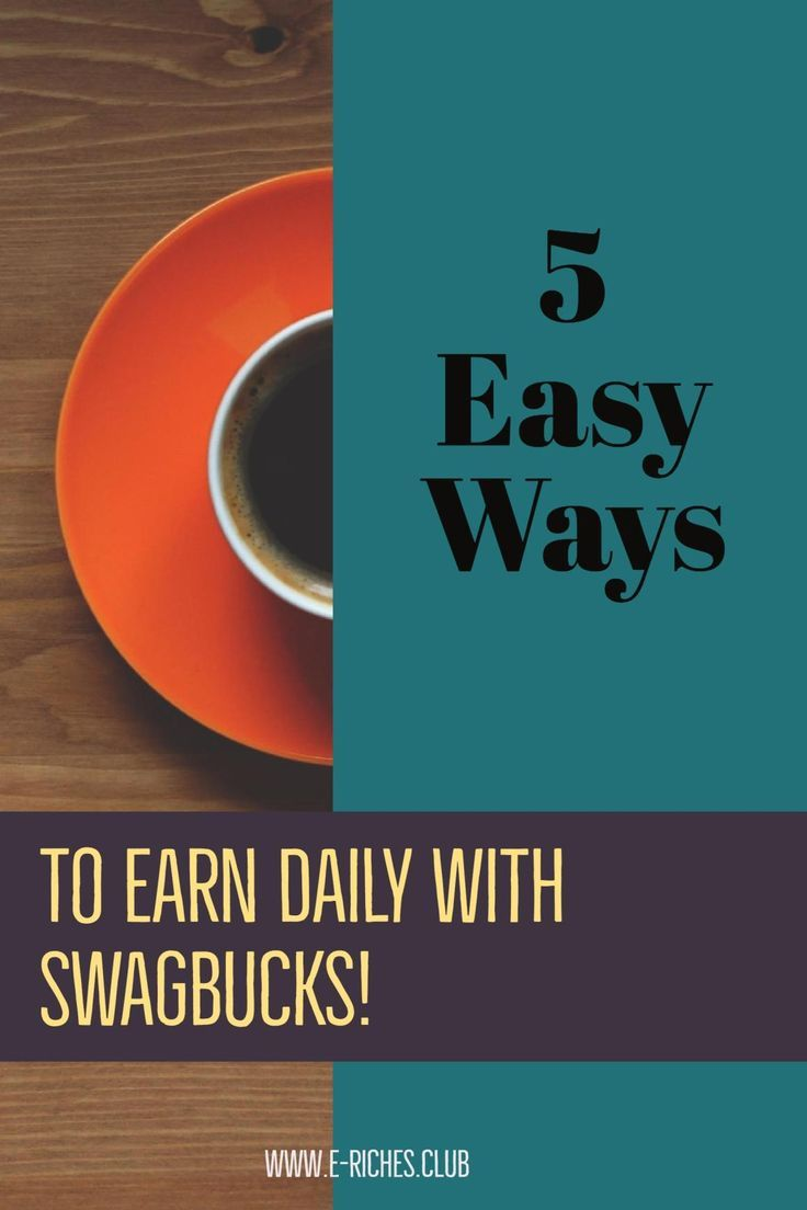 5 Easy Ways to Earn Daily with Swagbucks