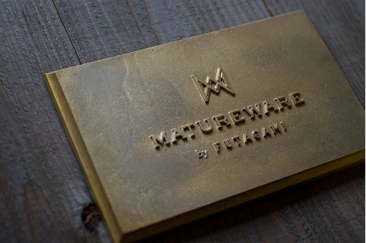 Architectural hardware of the name plate / MATUREWARE by FUTAGAMI / brass casting surface