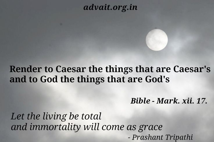 Render to ceaser the things that are ceaser's and to God the things that are God's. ~ Bible #ShriPrashant #Advait #bible #jesus #god #surrender #gratitude #grace #intelligence #understanding  Read at:- prashantadvait.com Watch at:- www.youtube.com/c/ShriPrashant Website:- www.advait.org.in Facebook:- www.facebook.com/prashant.advait LinkedIn:- www.linkedin.com/in/prashantadvait Twitter:- https://twitter.com/Prashant_Advait