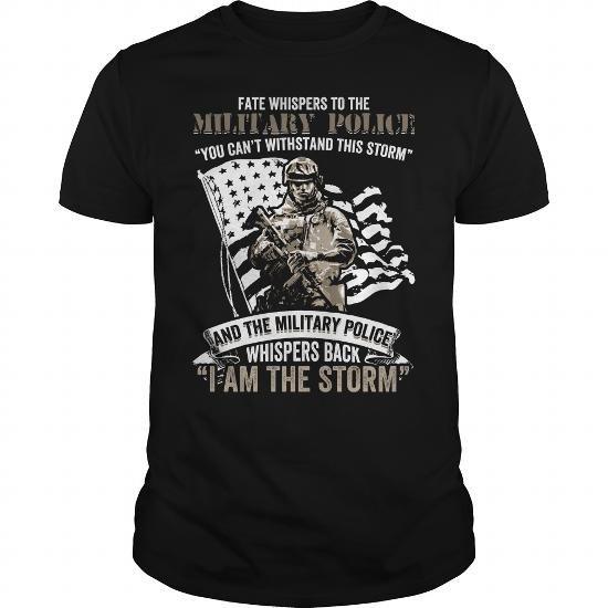 Tshirts Military Police I am the Storm #customtshirts #shirts #shirtsformen #tshirt #tshirtdesign #tshirtprinting