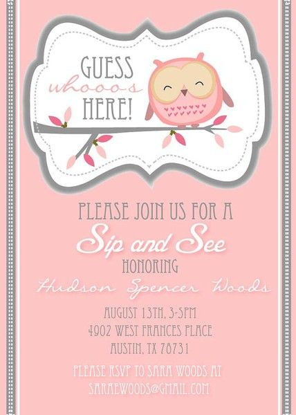 Sip and See Girl. Love this idea for a shower after the baby is born!