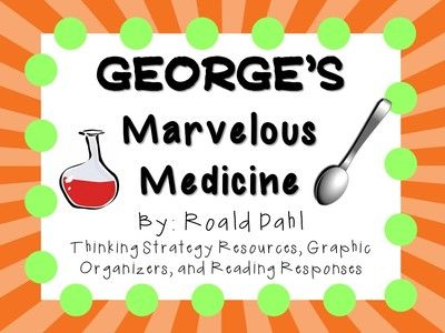 George's Marvelous Medicine by Roald Dahl: A Complete Novel Study! from KidsForever on TeachersNotebook.com -  (78 pages)  - Everything you need for a novel study on George's Marvelous Medicine by Roald Dahl! There are many ways that you can use these resources.  Copy as an entire packet, or copy pages individually!