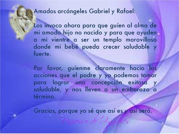Oración muy poderosa a los arcángeles Gabriel y Rafael para concebir un bebé. Repítela todos los días, con una intención firme y con toda tu fe.  #UniversoDeAngeles