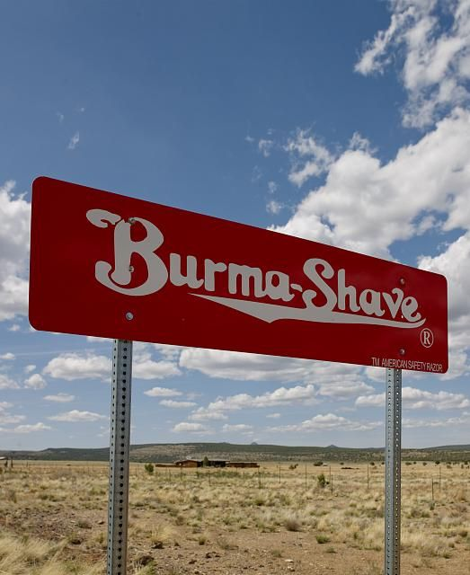 Burma Shave Sign, Route 66, Arizona...my brother & I loved spotting Burma Shave signs!