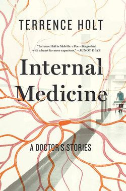 Terrence Holt - Internal Medicine - Book Review | BookPage