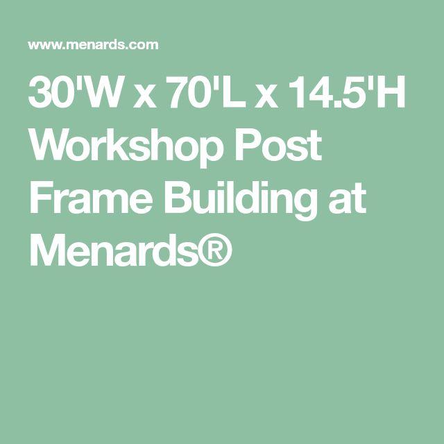 30'W x 70'L x 14.5'H Workshop Post Frame Building at Menards®