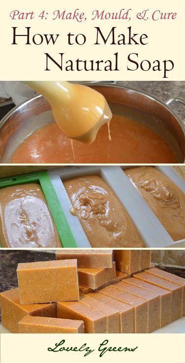 COMMENT FAIRE UN SAVON NATUREL...How to Make Natural Soap: Part 4 - Make, Mould, & Cure