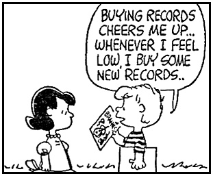 """Seven things we can learn from Schroeder. This one is taken from April 08, 1963 strip: Schroeder: """"Buying records cheers me up. Whenever I feel low I buy some new records. I was so depressed today I bought Mendelssohn's violin concerto and Handel's Ode for St Cecilia's Day."""""""