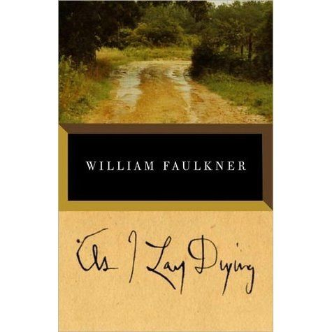 Alternate cover edition: here  As I Lay Dying is Faulkner's harrowing account of…