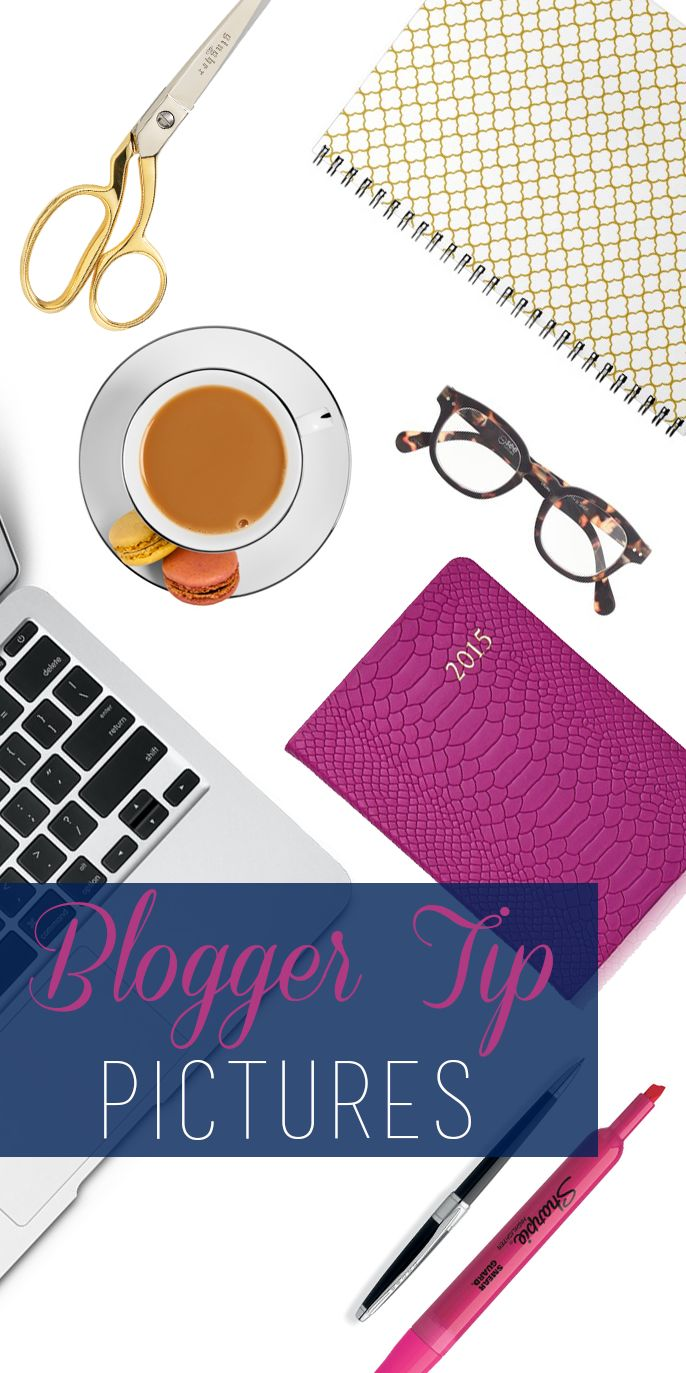 Blogger Tip Thursday {pictures} // How to choose which pictures to put up on your blog