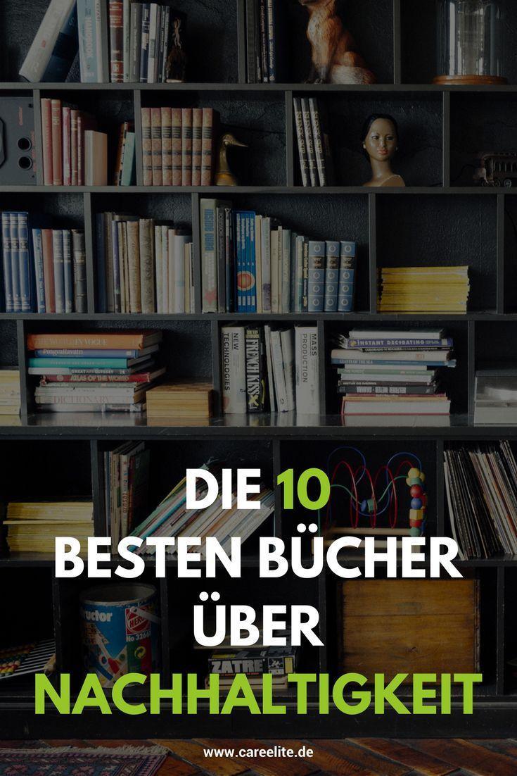 Die 10 besten Bücher über Nachhaltigkeit
