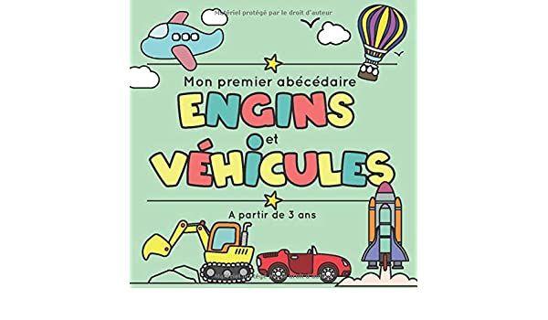Abecedaire Et Imagier Special Vehicules A Colorier Pour Occuper Les Enfants Idee Cadeau En 2020 Cahier De Coloriage Apprendre A Memoriser Apprendre A Colorier