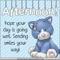 Good Afternoon  sister hope your day is going well.hope you 're relaxing by this time,xxx