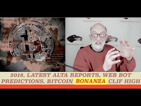 Latest Alta Reports, Web Bot Forecasts 2018, Major Changes Ahead, Bitcoi...