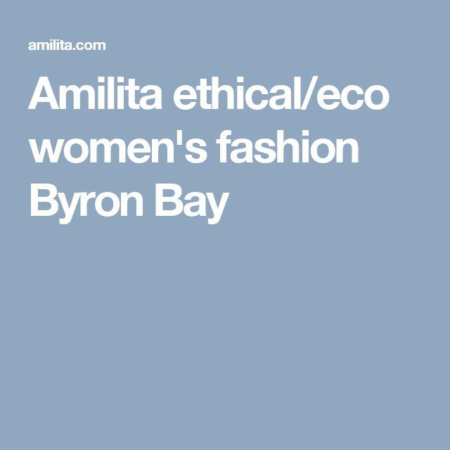Amilita ethical/eco women's fashion Byron Bay