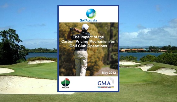 Golf Australia, in cooperation with Golf Management Australia and the Australian Golf Course Superintendents' Association, recently commissioned a study into the economic impacts of the incoming Carbon Tax on Australian golf clubs and the wider industry.