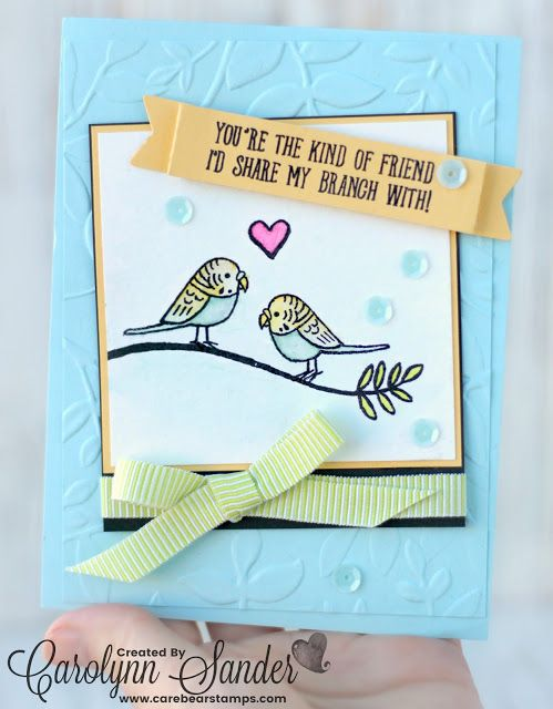 Stampin' Up! Bird Banter Stamp Set | TGIF Challenge 143 | Friendship |  Carolynn Sander | Care Bear Stamps | Stampin' Up! Independent Demonstrator | Website for Stamping, Card Making, and Scrapbooking | Located in Calgary, Alberta, Canada  #TGIFC143 #TGIFC #stampinup #stampinupcanada #stampinupdemo #stampinupdemonstrator #yyc #papercrafts #cardmaking #carebearstamps #calgarycrafts #handmade #birdbanter #birdbanterstampet