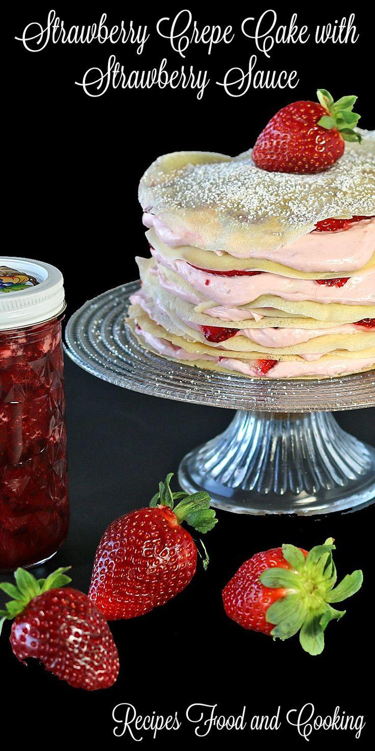Strawberry Crepe Cake with Homemade Strawberry Sauce #SundaySupper #FLStrawberry @Flastrawberries