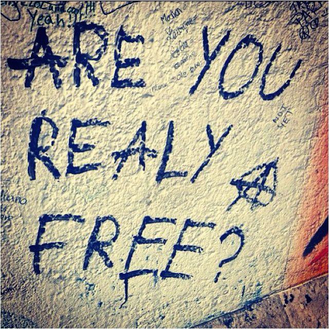"""""""¿Eres realmente libre?""""."""