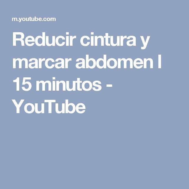 Reducir cintura y marcar abdomen l 15 minutos - YouTube