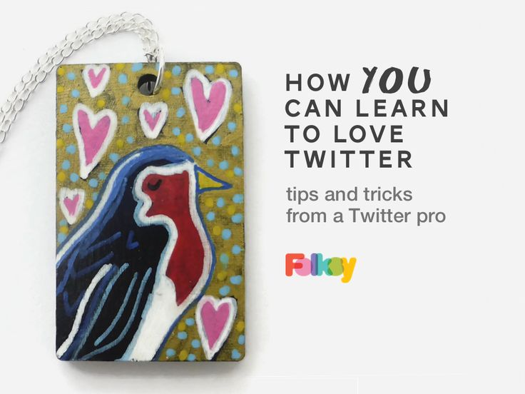 Folksy seller Emily Clark from Larryware has been on Twitter since it started in 2006. She shares her Twitter tips so you can learn to love it too!