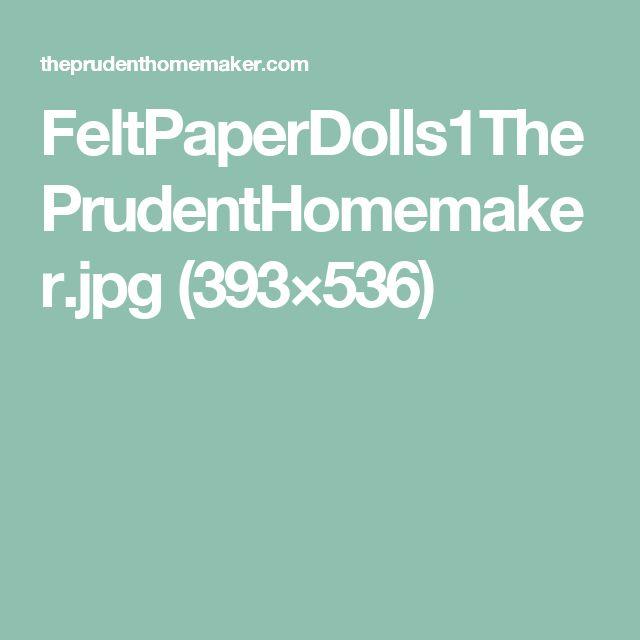 FeltPaperDolls1ThePrudentHomemaker.jpg (393×536)