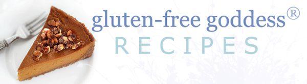Gluten-Free Recipes | Gluten-Free Goddess