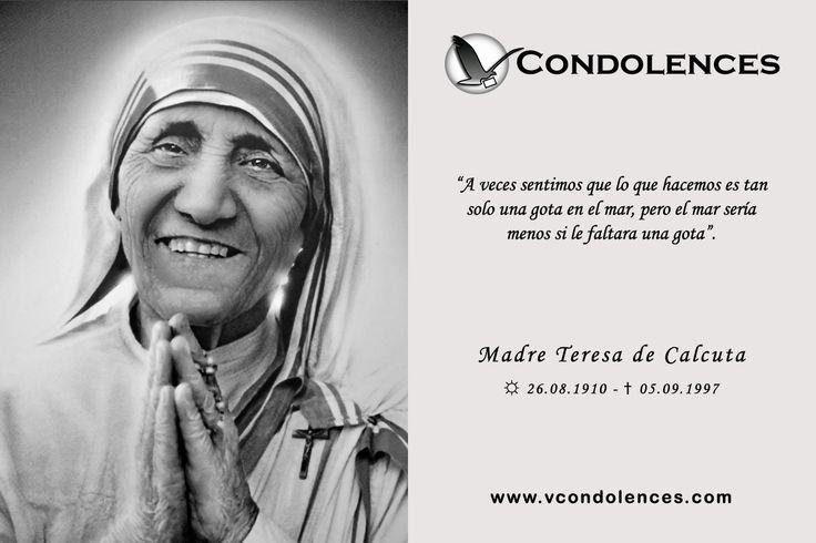 Agnes Gonxha Bojaxhiu, mejor conocida como la Madre Teresa de Calcuta - Monja Católica de origen albanés Fundadora de la Congregación de las Misioneras de la Caridad, en 1950; para ayudar a los necesitados y marginados de la sociedad.