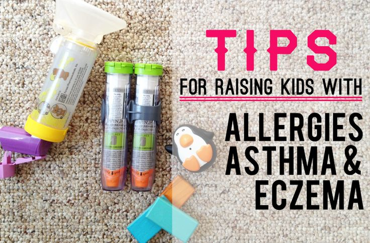 Tips for Raising Kids with Allergies, Asthma, and Eczema