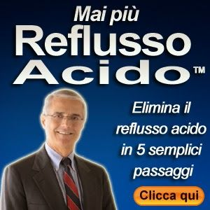 Come sbarazzarsi di reflusso acido: la mia storia personale - Come curare il reflusso acido naturalmente | Mai Più Reflusso Acido.