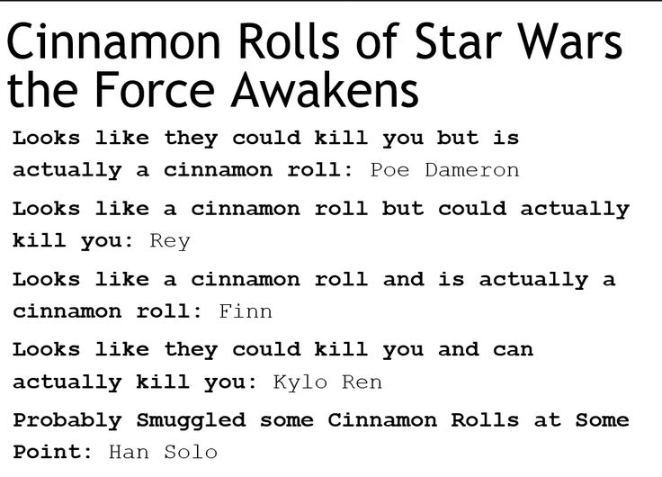 Accurate post is accurate (looks like they could kill you but is actually just an angry cinnamon roll: Kylo Ren)