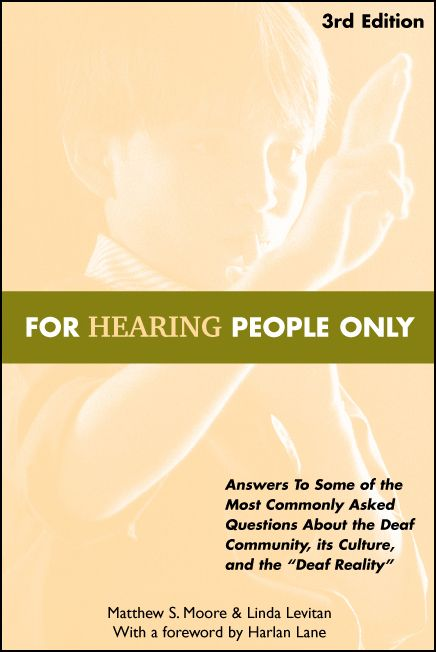 an essay on the deaf culture community and hearing people Deaf culture quiz 2 chapter 4&5 deaf people who were comfortable with both deaf community and hearing people wrote an essay called the culture and the.