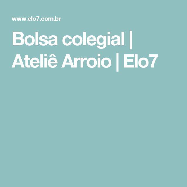 Bolsa colegial | Ateliê Arroio | Elo7