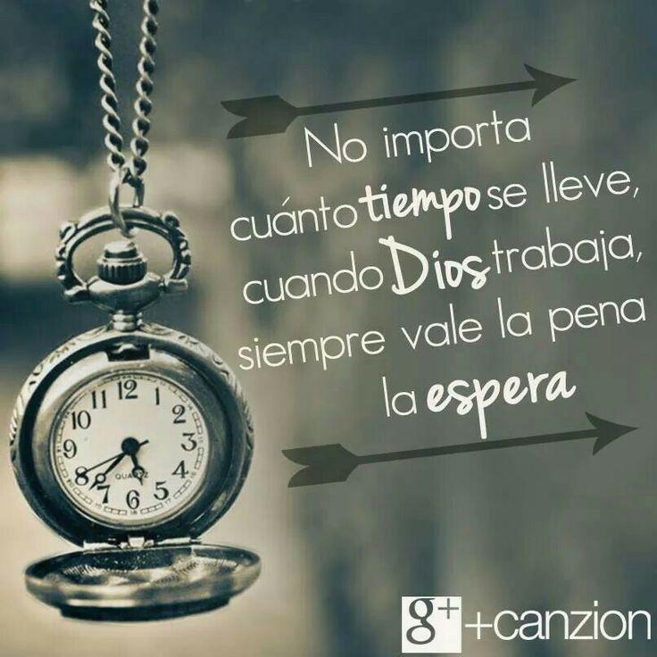 Siempre vale la pena la espera. No importa cuanto tiempo Dios se lleve trabajando.