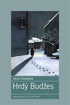 Hrdý Budžes | Irena Dousková | Favourite book | School book | Communist era | Czechoslovakia