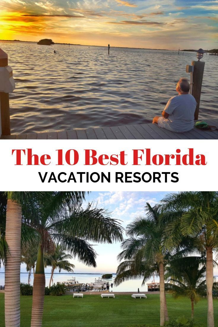 The Ten Best Florida Vacation Resorts On Pine Island You Ll Find The Tarpon Lodge It S The Perfect Florida Vacation Best Places To Vacation Vacation Resorts