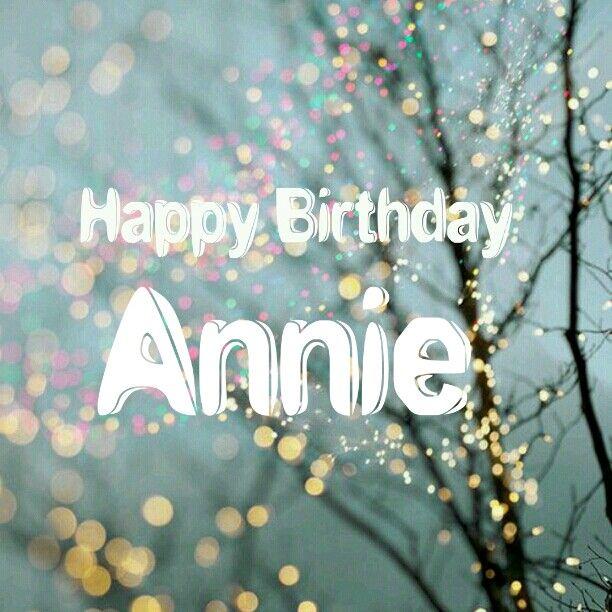 Happy birthday, Annie | Happy Birthday my Friend | Happy ... | 612 x 612 jpeg 69kB