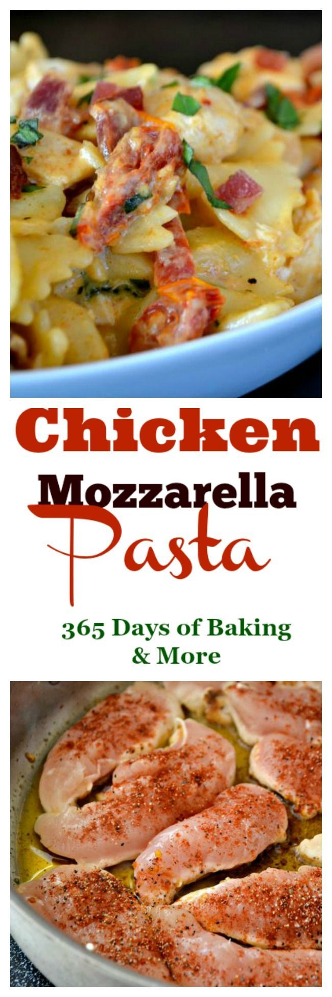 All Things Savory: Chicken Mozzarella Pasta - 365 Days of Baking and ...