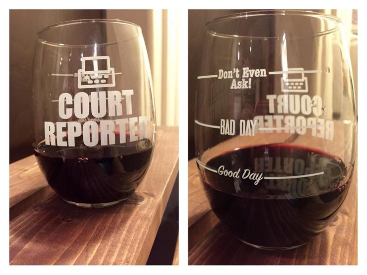 court reporter wine glass