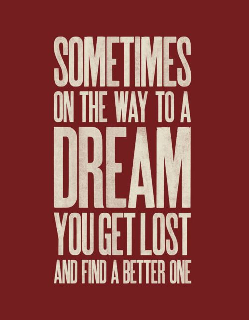 Better One: Remember This, Lost, Dreams Big, Quotes, Wisdom, Finding, Truths, Living, True Stories