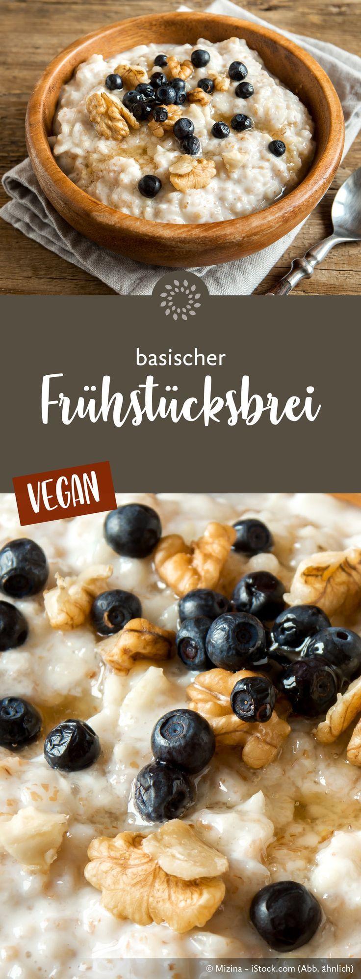 Basischer Frühstücksbrei – ein köstliches Fr…