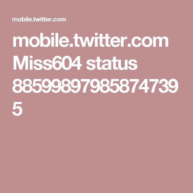 mobile.twitter.com Miss604 status 885998979858747395