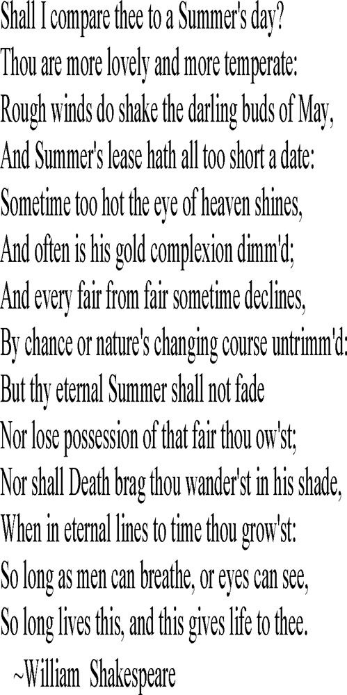 Shall I Compare Thee  (Sonnet XVIII) William  Shakespeare.  http://www.annabelchaffer.com/