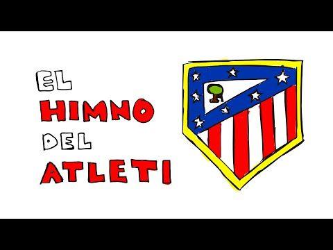 El Himno del Atlético de Madrid con Dibujos y con letra ⚽